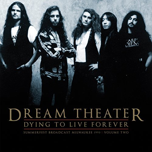 Dream Theater Dying To Live Forever Milwaukee 1993 Vol.2
