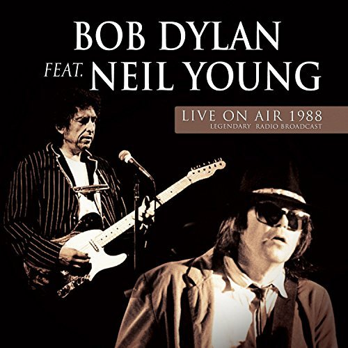 Bob Dylan & Neil Young Live On Air 1988