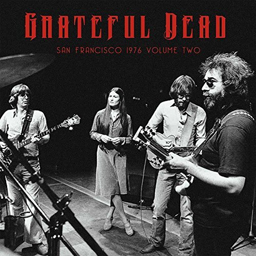 Grateful Dead San Francisco 1976 Volume 2 Lp