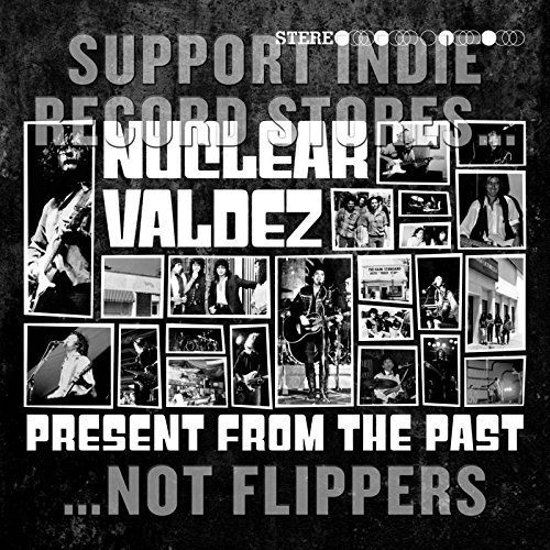 Nuclear Valdez Present From The Past