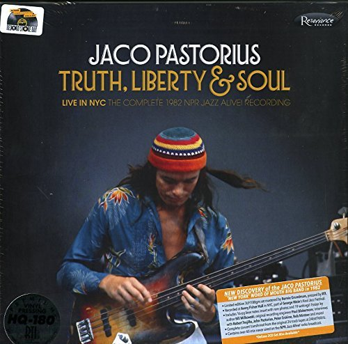 Jaco Pastorius Truth Liberty & Soul Live In Nyc The Complete 1982 Npr Jazz Alive!