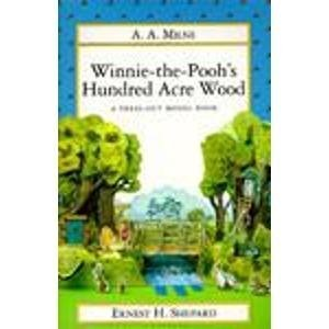 A. A. Milne Winnie The Pooh's Hundred Acre Wood
