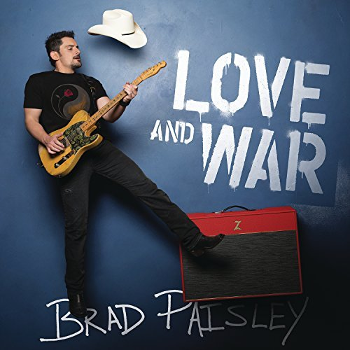 Brad Paisley Love & War