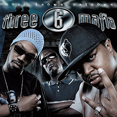 Three 6 Mafia Most Known Unknown Import Gbr 2lp
