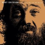 Roky Erickson All That May Do My Rhyme