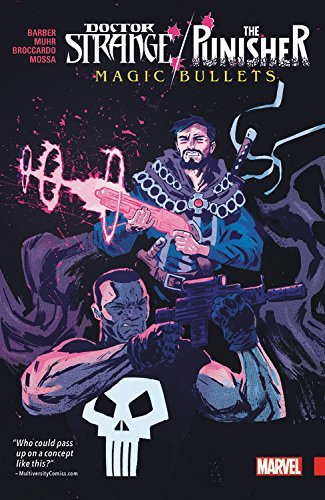 John Barber Doctor Strange Punisher Magic Bullets