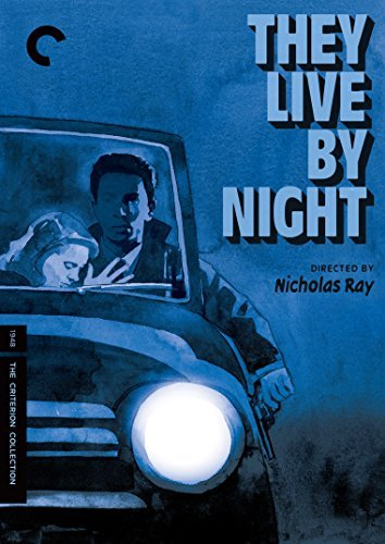 They Live By Night Granger O'donnell DVD Criterion