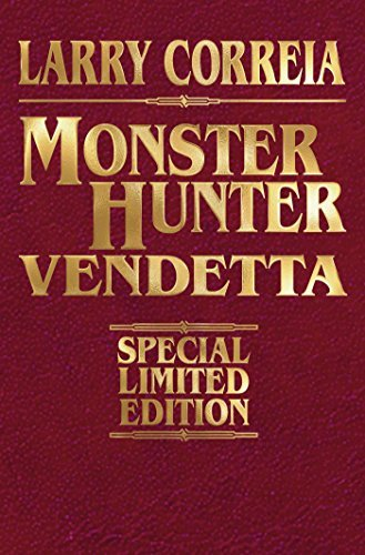 Larry Correia Monster Hunter Vendetta Signed Leatherb