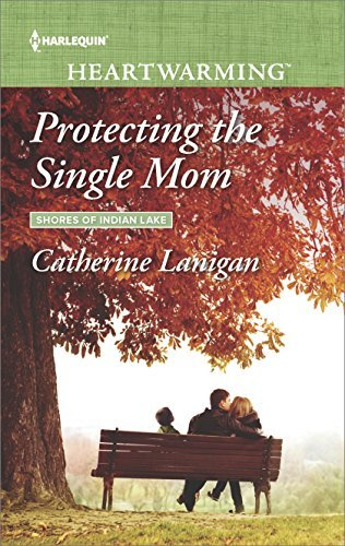 Catherine Lanigan Protecting The Single Mom
