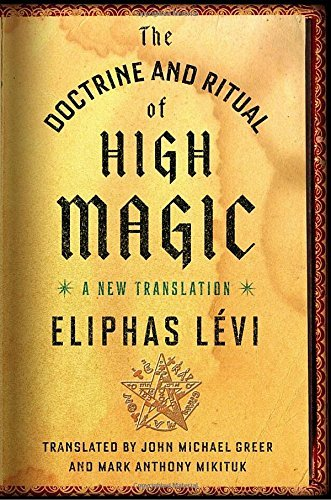 Aeliphas Laevi The Doctrine And Ritual Of High Magic A New Translation