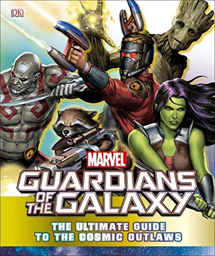 Nick Jones Marvel Guardians Of The Galaxy The Ultimate Guide To The Cosmic Outlaws