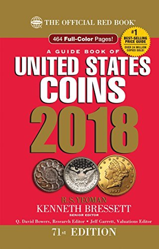 R. S. Yeoman A Guide Book Of United States Coins 2018 The Official Red Book Hardcover Spiral 0071 Edition;