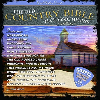 25 Classic Hymns From The Old 25 Classic Hymns From The Old