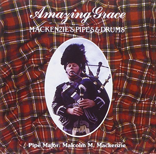 Mackenzie's Pipes & Drums Amazing Grace