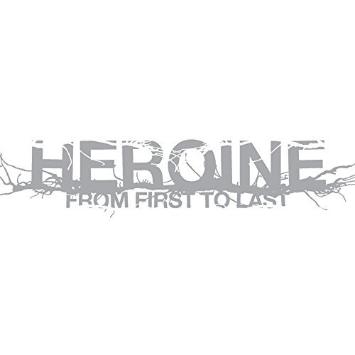 From First To Last Heroine