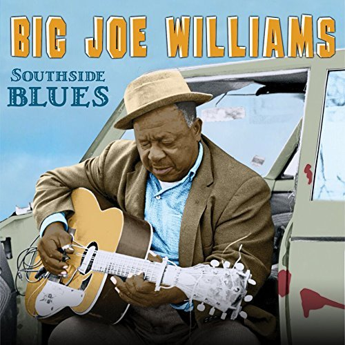 Big Joe Williams Southsideblues