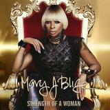 Mary J. Blige Strength Of A Woman Explicit Version