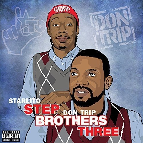 Don Starlito Trip Stepbrothers Three Explicit Version