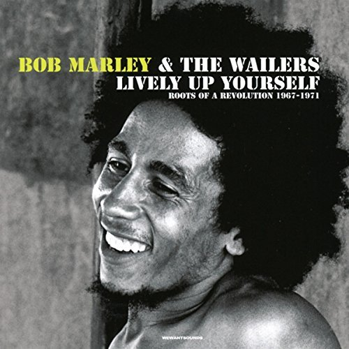 Bob Marley & The Wailers Lively Up Yourself Roots Of A Revolution (1967 1971)
