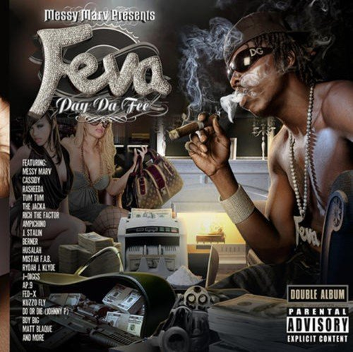 Messy Marv Presents Feva Pay Da Fee Explicit Version 2 CD