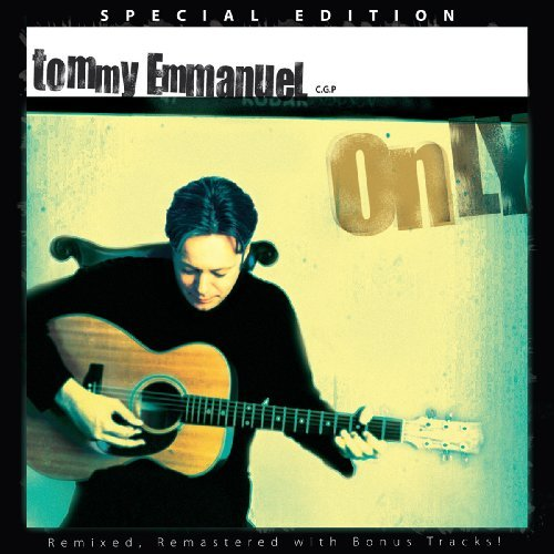Tommy Emmanuel Only Special Ed.