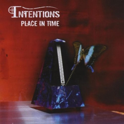 Intentions Place In Time