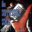 Suppression Swing Just A Word