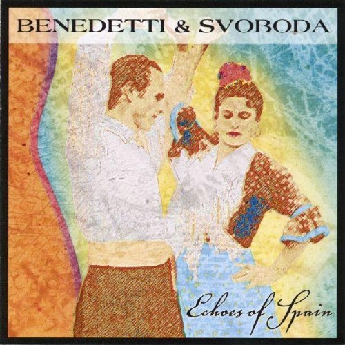 Benedetti & Svoboda Echoes Of Spain