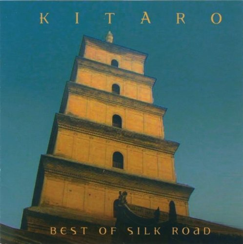 Kitaro Best Of Silk Road