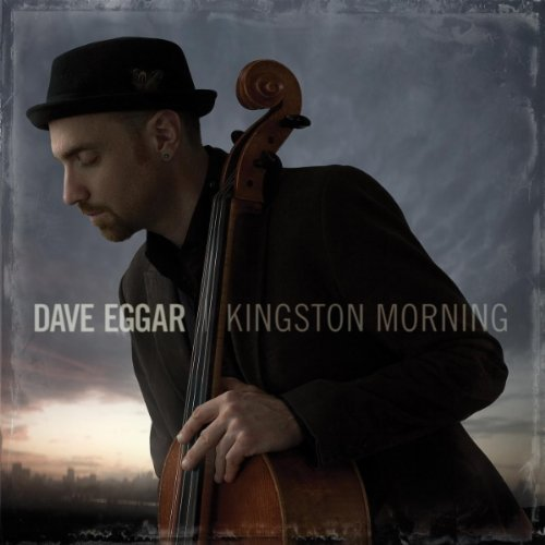 Dave Eggar Kingston Morning