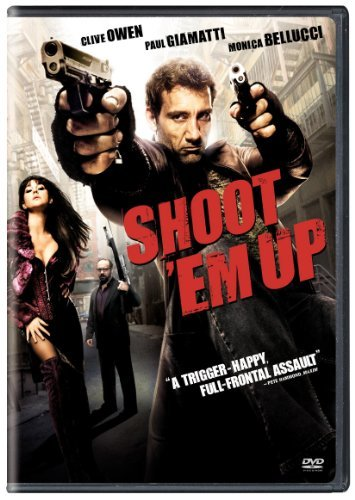 Shoot 'em Up Owen Giamatti Bellucci R