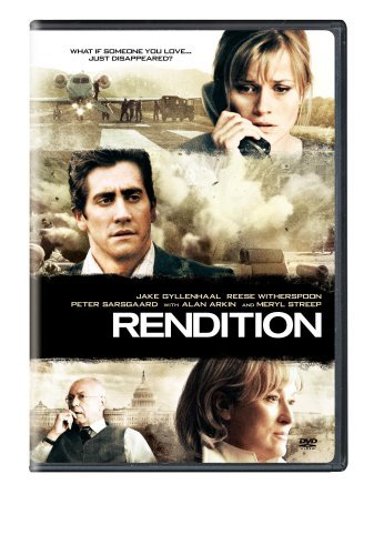 Rendition Gyllenhaal Witherspoon Sarsgaa R