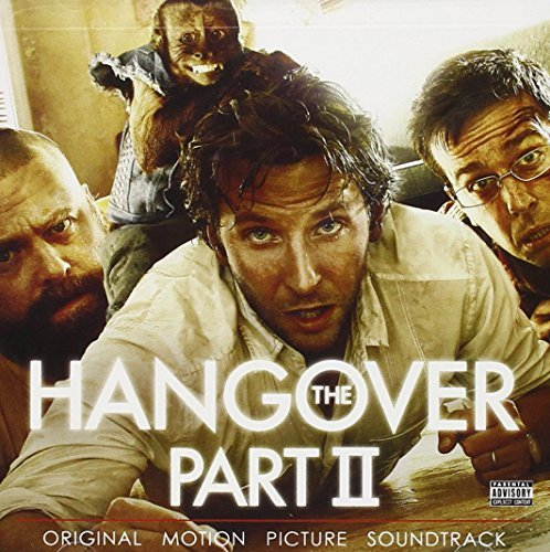 Hangover Part Ii Soundtrack Explicit Version