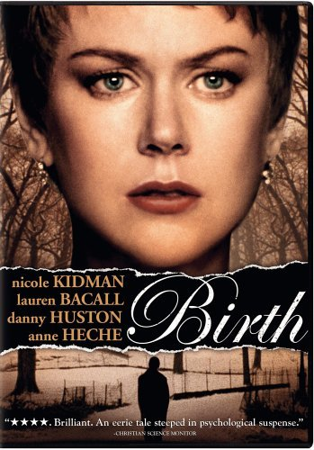 Birth Kidman Bacall Huston Heche Ws R