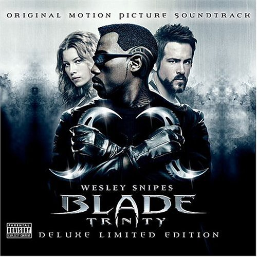 Blade Trinity Soundtrack Clean Version