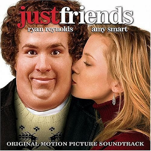 Just Friends Soundtrack