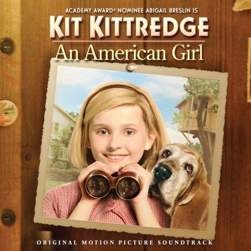 Kit Kittredge An American Gir Soundtrack