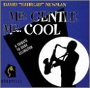 Newman David Fathead Mr. Gentle Mr. Cool (tribute T