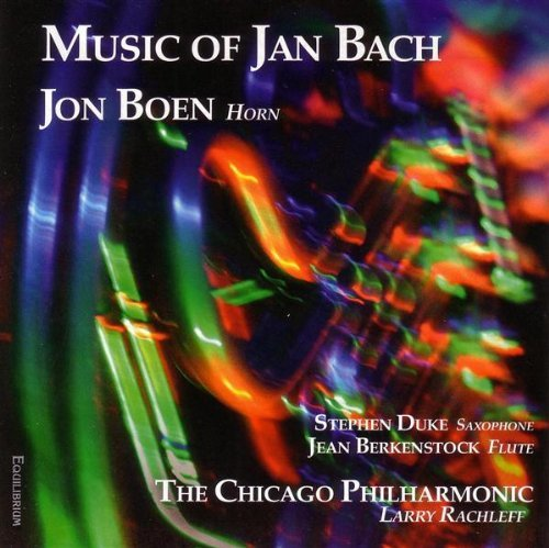 Jan Bach Music Of Jan Bach Boen (hn) Berkenstock (fl) Racheleff Chicago Phil