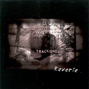 Track One Ab Reverie
