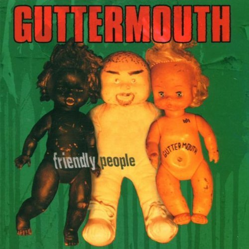 Guttermouth Friendly People Explicit