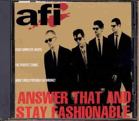 A.F.I. Answer That & Stay Fashionable