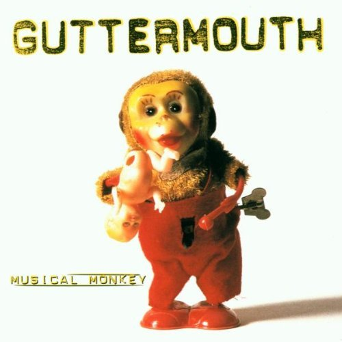 Guttermouth Musical Monkey Explicit