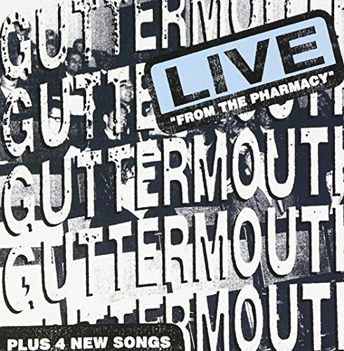 Guttermouth Live From The Pharmacy Plus 4 Explicit