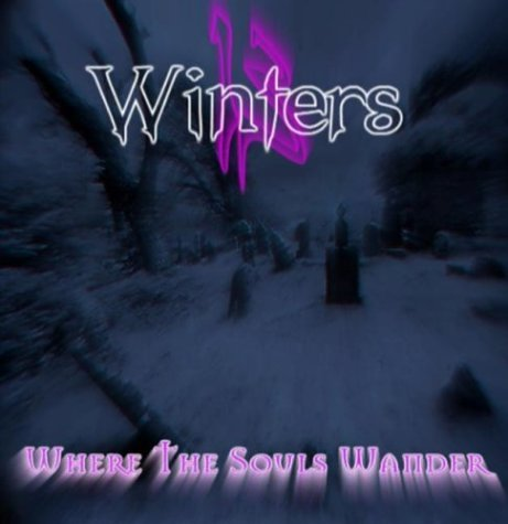 13 Winters Where The Souls Wander Local