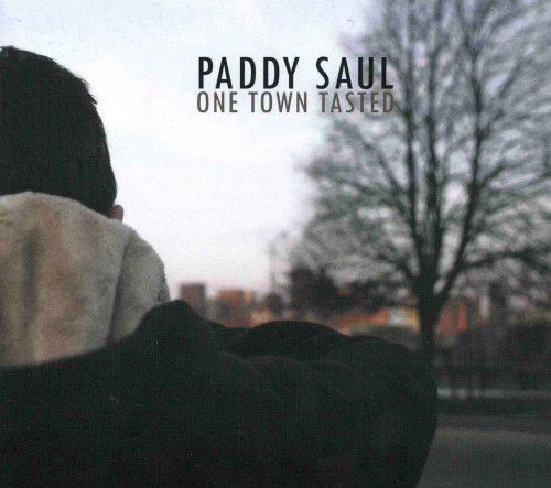 Saul Paddy One Town Tasted