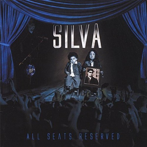 Silva All Seats Reserved