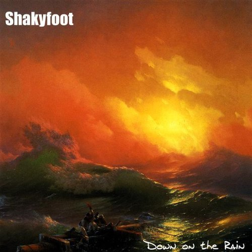 Shakyfoot Down On The Rain