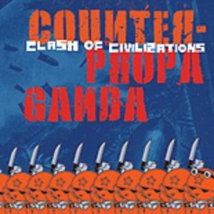 Clash Of Civilization Counter Propaganda CD 2007