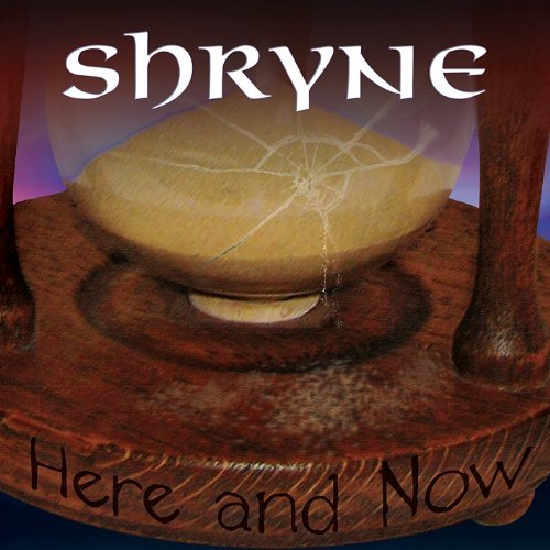 Shryne Here & Now